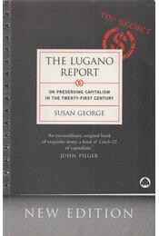 The Lugano Report - Susan George - Régikönyvek