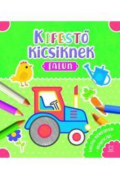 Kifestő kicsiknek - Falun - Sylwia Kajdana - Régikönyvek