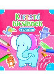 Kifestő kicsiknek - Vadonban - Sylwia Kajdana - Régikönyvek