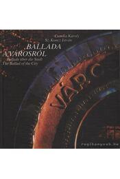 Ballada a városról / Ballade über die Stadt / The Ballad of the City - Sz. Koncz István, Csonka Károly - Régikönyvek