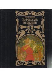 Jugendstil in Ungarn - Szabadi Judit - Régikönyvek