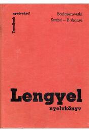 Lengyel nyelvkönyv - Szabó Dénes, Bakonyi Istvánné, Janusz, Bariczerowski - Régikönyvek