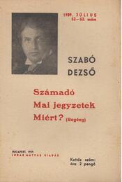 Számadó - Mai jegyzetek - Miért? - Szabó Dezső - Régikönyvek