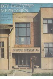 Egy évszázad mezsgyéjén - Szabó Ferenc, Malatyinszki József, Petőcz Károly - Régikönyvek