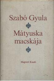Mátyuska macskája - Szabó Gyula - Régikönyvek