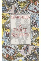 A tarot regénye - Szabó Illés - Régikönyvek