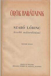 Örök barátaink - Szabó Lőrinc - Régikönyvek