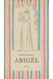 Abigél - Szabó Magda - Régikönyvek