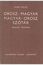 Orosz-magyar magyar-orosz szótár - Szabó Miklós - Régikönyvek
