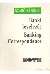 Banki levelezés - Szabó Sándor - Régikönyvek