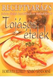 Tojásos ételek - Szabó Sándorné - Régikönyvek