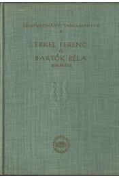 Erkel Ferenc és Bartók Béla emlékére - Szabolcsi Bence, Bartha Dénes - Régikönyvek