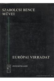 Európai virradat - Szabolcsi Bence - Régikönyvek