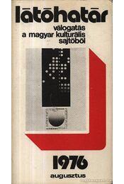 Látóhatár 1976 Agusztus - Szabolcsi Miklós - Régikönyvek
