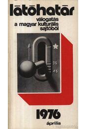 Látóhatár 1976 Április - Szabolcsi Miklós - Régikönyvek