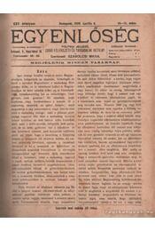 Egyenlőség 1906. XXV. évfolyam (hiányos) - Szabolcsi Miksa - Régikönyvek