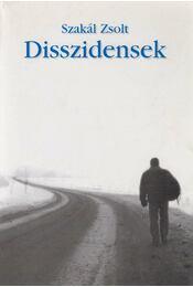Disszidensek - Szakál Zsolt - Régikönyvek
