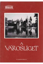 A Városliget - Szalai Imre - Régikönyvek