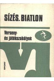 Sízés, biatlon - Szalay László, Darabos Sándor, Schaffer János, Szakál Imre - Régikönyvek