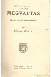 Megváltás - Szalay Mihály - Régikönyvek