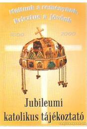Jubileumi katolikus tájékoztató - Szalay Olga, Gyorgyovich Miklós, Tomka Ferenc - Régikönyvek