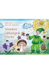 Tündéri pillangók éneke - Szalkayné Sárváry Hajnalka - Régikönyvek