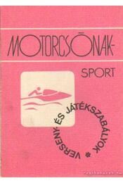 Motorcsónaksport - Szántha János - Régikönyvek