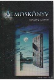 Álmoskönyv - Szarka Pál - Régikönyvek