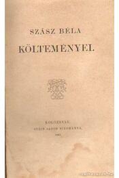 Szász Béla költeményei - Szász Béla - Régikönyvek