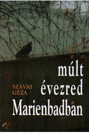 MÚLT ÉVEZRED MARIENBADBAN - Szávai Géza - Régikönyvek