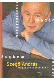 Magánybeszélgetések - Szegő András - Régikönyvek