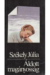 Áldott magányosság - Székely Júlia - Régikönyvek