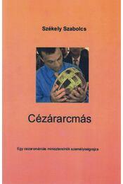 Cézárarcmás - Székely Szabolcs - Régikönyvek