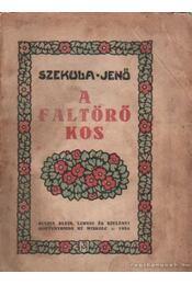A faltörő kos - Szekula Jenő - Régikönyvek