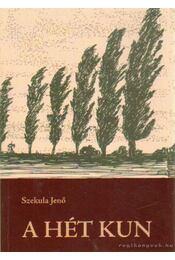A hét kun - Szekula Jenő - Régikönyvek