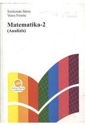 Matematika-2 - Szelezsán János, Veres Ferenc - Régikönyvek