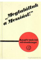 Megtaláltuk a Messiást - Szénási Sándor - Régikönyvek