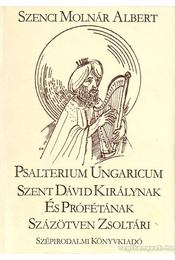Psalterium Ungaricum - Szenci Molnár Albert - Régikönyvek