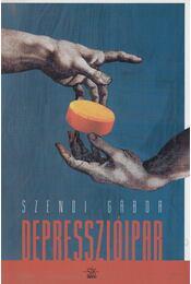 Depresszióipar - Szendi Gábor - Régikönyvek