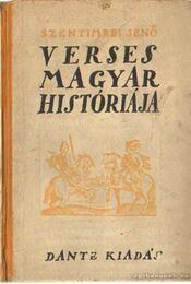 Szentimrei Jenő verses magyar históriája - Szentimrei Jenő - Régikönyvek