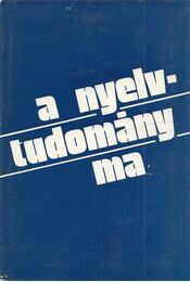 A nyelvtudomány ma - Szépe György - Régikönyvek