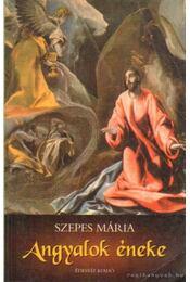 Angyalok éneke - Szepes Mária - Régikönyvek