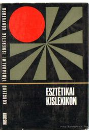 Esztétikai kislexikon - Szerdahelyi István, Zoltai Dénes - Régikönyvek