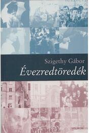 Évezredtöredék - Szigethy Gábor - Régikönyvek