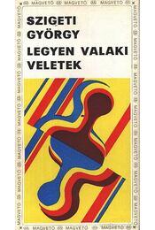 Legyen valaki veletek - Szigeti György - Régikönyvek