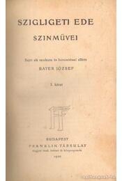 Szigligeti Ede szinművei I. kötet - Szigligeti Ede - Régikönyvek