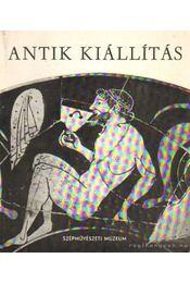 Antik kiállítás - Szilágyi János György, Szabó Miklós - Régikönyvek