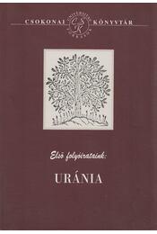 Első folyóirataink: Uránia - Szilágyi Márton - Régikönyvek