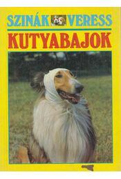 Kutyabajok - Szinák János, Veress István - Régikönyvek