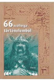 66 szállóige történelemből - Szincsák Tibor - Régikönyvek